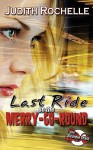 Last Ride on the Merry-Go-Round - Judith Rochelle