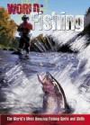 Fishing: The World's Most Amazing Fishing Spots and Skills - Paul Mason