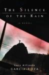 The Silence of the Rain: An Inspector Espinosa Mystery (Inspector Espinosa Mysteries) - Luiz Alfredo Garcia-Roza, Benjamin Moser