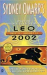 Sydney Omarr's Day-by-Day Astrological Guide for the Year 2002: Leo - Sydney Omarr