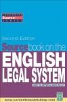 Sourcebook on English Legal System - David Kelly, Gary Slapper