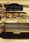 St. Pete Beach's Corey Avenue - Roberta L. Whipple