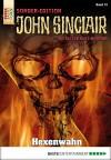 John Sinclair Sonder-Edition - Folge 013: Hexenwahn - Jason Dark