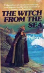 The Witch from Sea - Philippa Carr