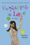 Un-Nappily in Love - Trisha R. Thomas