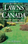 Lawns for Canada: Natural and Organic - Don Williamson