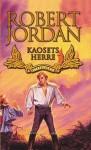 Kaosets herre: Sjette bok, del I (Tidshjulet, #6) - Robert Jordan, Morten Hansen
