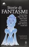 Storie di fantasmi - Mark Twain, Daniel Defoe, Émile Zola
