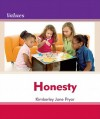 Honesty Honesty - Kimberley Jane Pryor, Debbie Gallagher