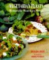 Vegetarian Feasts: Memorable Meat-Free Menus - Richard Cawley, Random House