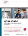 CCNA ICND2 Official Exam Certification Guide [CCNA Exams 640-816 and 640-802] - Wendell Odom