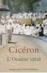 L'Orateur idéal - Cicero, Nicolas Waquet