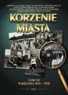 Korzenie miasta. Warszawa 1945–1978 - Danuta Szmit-Zawierucha, Marek Nowakowski, Zofia Kucówna, Agnieszka Osiecka, Roman Dziewoński, Zbigniew Jerzyna, Agnieszka Rybak
