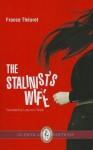 The Stalinist's Wife - France Théoret, Luise von Flotow