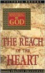 Ministering to God-Reach of Heart - Victoria Brooks
