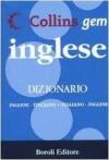 Collins gem inglese: Dizionario inglese - italiano, italiano - inglese - Michela Clari