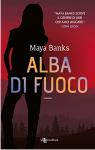 Alba di fuoco (Leggereditore) - Maya Banks, Noemi Proietti