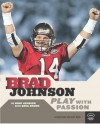 Play with Passion (Football) - Brad Johnson, Greg Brown