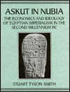 Askut in Nubia - Stuart Tyson Smith