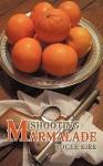 Shooting Marmalade - Roger Kirk