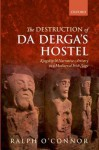 The Destruction of Da Derga's Hostel: Kingship and Narrative Artistry in a Mediaeval Irish Saga - Ralph O'Connor