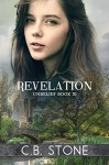 Revelation: Dystopian Romance (Unbelief Series Book 3) - C.B. Stone, Book Cover by Design