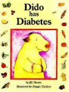 Dido Has Diabetes - Jill Morris