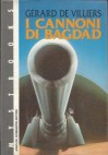 I cannoni di Bagdad - Gérard de Villiers, Mario Morelli