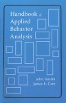 Handbook of Applied Behavior Analysis - John Austin, John Austin