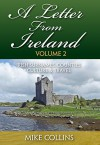 A Letter from Ireland: Volume 2: More Irish Surnames, Counties, Culture and Travel. - Mike Collins