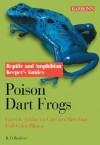 Poison Dart Frogs (Reptile and Amphibian Keeper's Guides) - Richard D. Bartlett, Patricia P. Bartlett