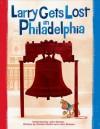 Larry Gets Lost in Philadelphia - John Skewes, Michael Mullin