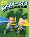 Bucky and Stu vs. the Mikanikal Man - Cornelius Van Wright, Cornelius Van Wright