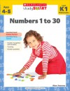 Scholastic Study Smart: Numbers 1 to 30 - Alyse Sweeney