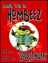 Hangin' With the Hombeez: Goldstinger (Hangin' with the Hombeez) - Dann Gershon