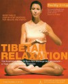 Tibetan Relaxation: The Illustrated Guide To Kum Nye Massage And Movement A Yoga From The Tibetan Tradition (Healthy Living) - Tarthang Tulku