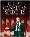 Great Canadian Speeches: Words that shaped a nation - Brian Busby