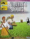 Slavery's Storm (Chester the Crab's Comics with Content Series) - Bentley Boyd