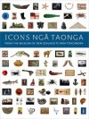 Icons Nga Taonga: From the Collections of the Museum of New Zealand Te Papa Tongarewa - Museum of New Zealand