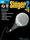 FastTrack Lead Singer Method - Book 2: for Male or Female Voice (v. 2) - Blake Neely