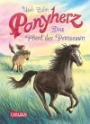 Ponyherz, Band 4: Das Pferd der Prinzessin - Usch Luhn, Franziska Harvey