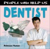 Dentist (People Who Help Us) - Rebecca Hunter