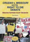 Cruzan V. Missouri and the Right to Die Debate - Ron Fridell