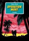 Opération Mort (Broché) - Shigeru Mizuki, Nathalie Bougon, Victoria-Tomoko Okada