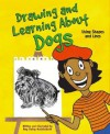 Drawing and Learning About Dogs: Using Shapes and Lines (Sketch It!) - Amy Bailey Muehlenhardt