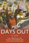 AA The Days Out Guide 2007 - Martin Knowlden