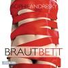 Brautbett - Sophie Andresky, Christiane Marx, Deutschland Random House Audio