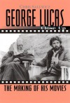 George Lucas: Close Up: The Making of His Movies - Chris Salewicz