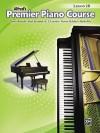 Premier Piano Course Lesson Book, Bk 2b - Alfred Publishing Company Inc.