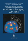 Neuroactivation and Neuroimaging with SPET - Mark S. George, Howard A. Ring, Durval C. Costa, Peter J. Ell, Kypros Kouris, Peter H. Jarritt